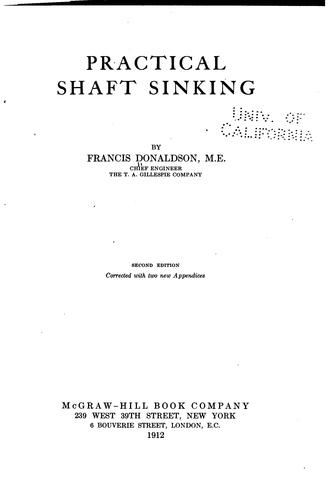 Practical Shaft Sinking by Francis Donaldson