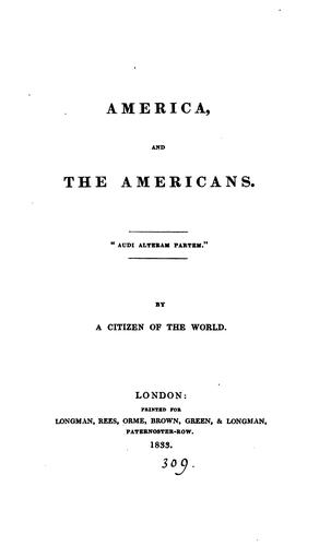 AMERICA AND THE AMERICANS by A CITIZEN OF THE WORLD