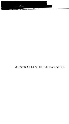 The Story of the Australian Bush-rangers by George Boxall