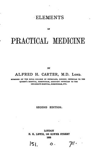 Elements of Practical Medicine by Alfred Henry Carter