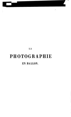 La photographie en ballon by Gaston Tissandier