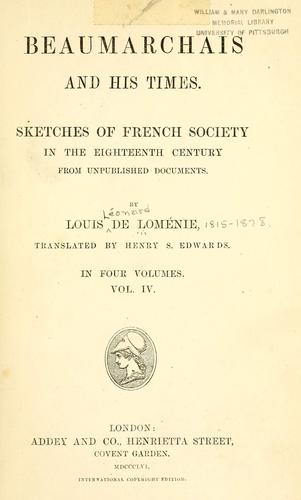 Beaumarchais and his times by Louis Léonard de Loménie