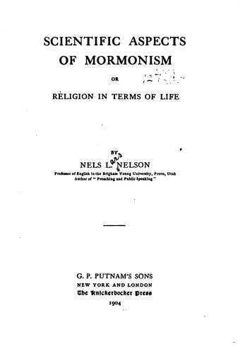 Scientific Aspects of Mormonism by Nels Lars Nelson