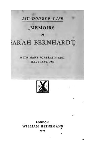 My Double Life: Memoirs of Sarah Bernhardt by Sarah Bernhardt