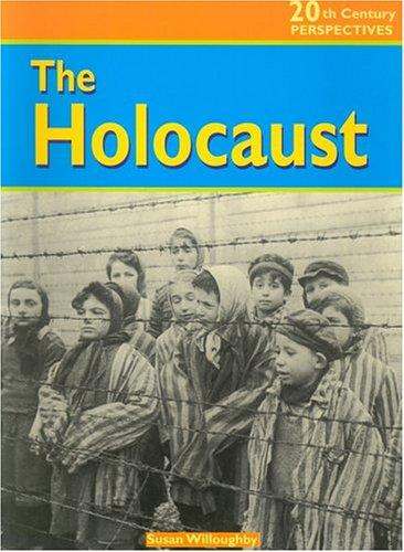 The Holocaust (20th Century Perspectives)