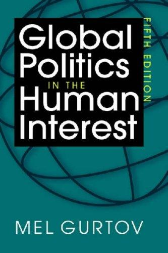 Global Politics in the Human Interest by Mel Gurton