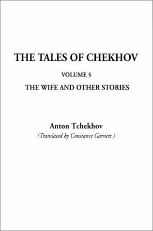 The Tales of Chekhov (Tales of Chekhov (Indypublish Paperback))