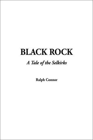 Black Rock by Ralph Connor