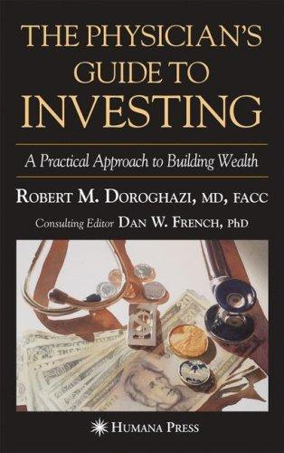 The physician's guide to investing by