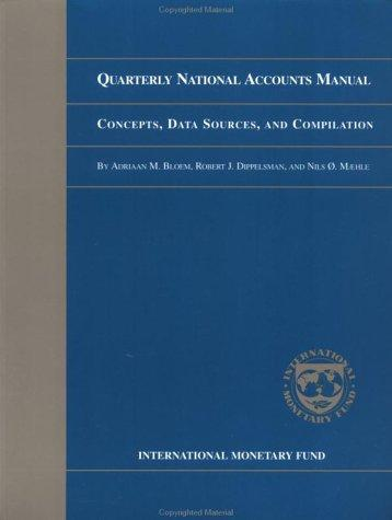 Quarterly national accounts manual by Adriaan M. Bloem