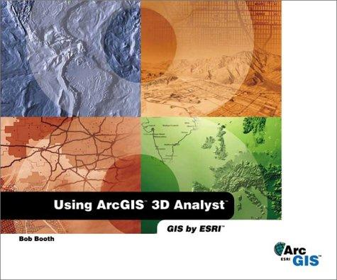 Using ArcGIS 3D Analyst