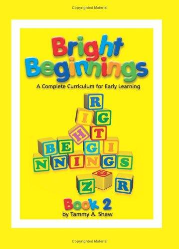 Bright Beginnings, Books 1 and 2 by Tammy Shaw