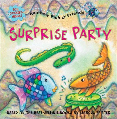 Surprise Party (Rainbow Fish and Friends) by North-South Staff