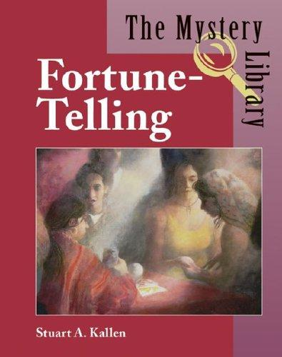 The Mystery Library - Fortune Telling (The Mystery Library) by Stuart A. Kallen