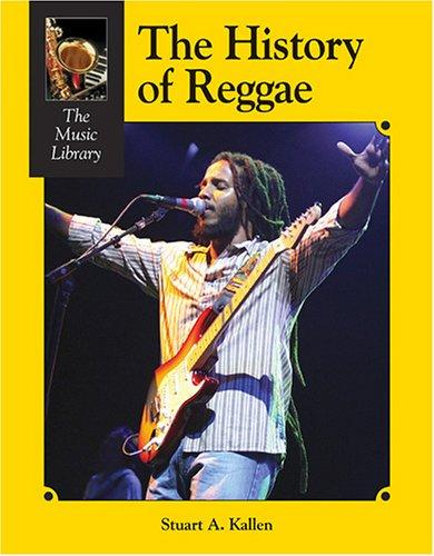 The history of reggae by Stuart A. Kallen