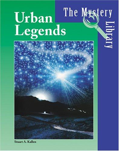 Urban legends by Stuart A. Kallen