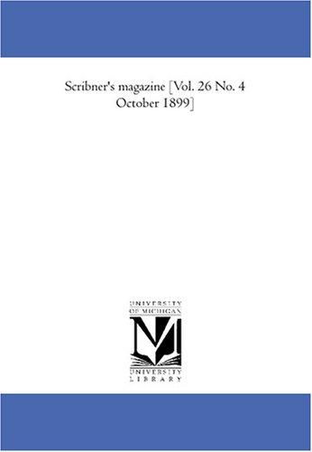 Scribner\'s magazine Vol. 26 No. 4 October 1899