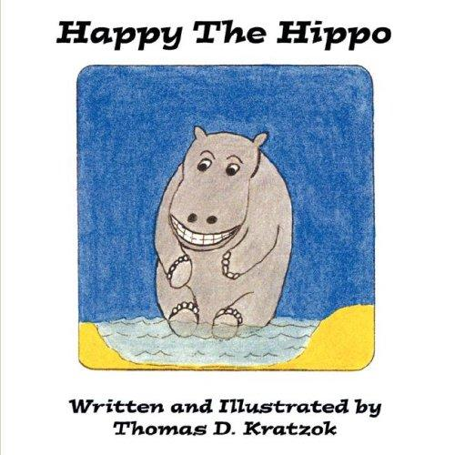 Happy The Hippo by Thomas D. Kratzok