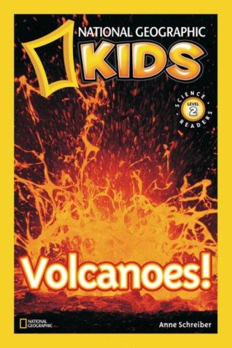National Geographic Readers Volcanoes! (Readers) by Anne Schreiber