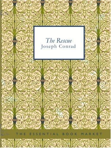 The Rescue (Large Print Edition) by Joseph Conrad