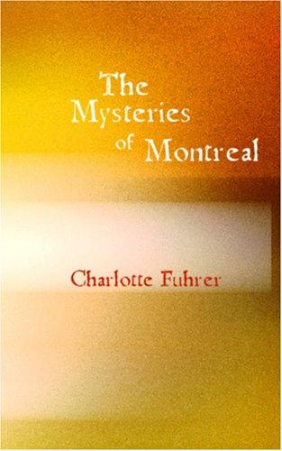 The Mysteries of Montreal