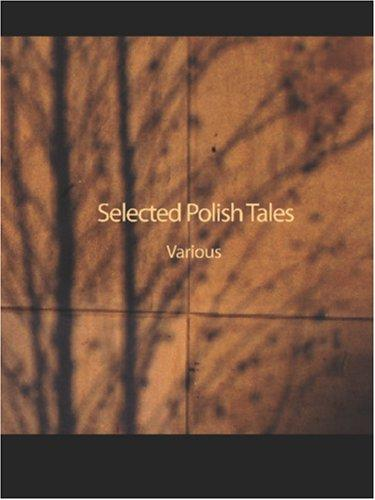 Selected Polish Tales (Large Print Edition)