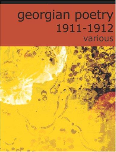 Georgian Poetry 1911-12 (Large Print Edition)