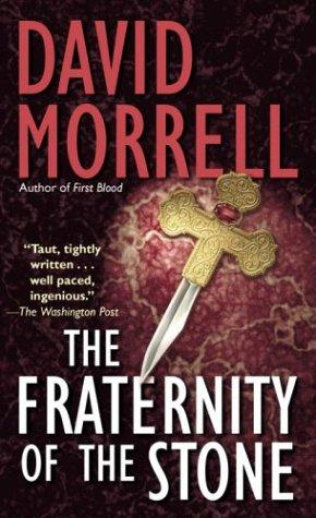 Fraternity of Stone by David Morrell
