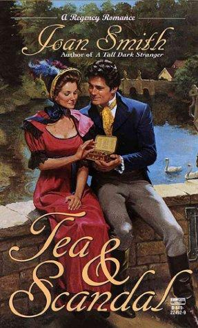 Tea and Scandal by Joan Smith