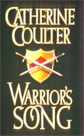 Warrior's song by Catherine Coulter.