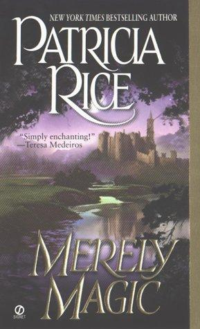 Merely magic by Rice, Patricia