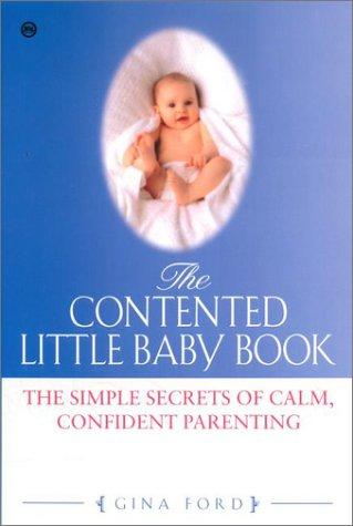 The Contented Little Baby by Gina Ford