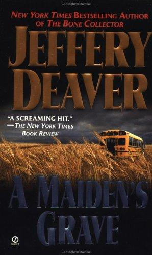 A Maiden's Grave by Jeffrey Deaver