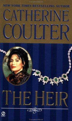 The heir by Catherine Coulter.