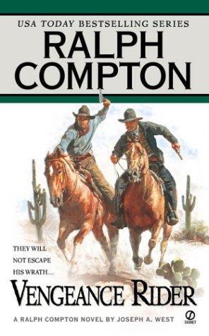 Image 0 of Vengeance Rider: A Ralph Compton Novel (Gunfighter Series)