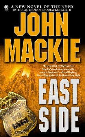 East side by John Mackie