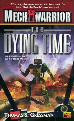 The dying time by Thomas S. Gressman