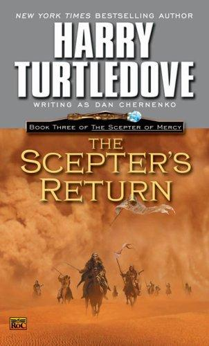 The Scepter's Return (The Scepter of Mercy, Book 3) by Dan  Chernenko, Harry Turtledove