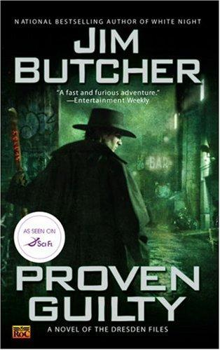 Proven Guilty (The Dresden Files, Book 8) by Jim Butcher