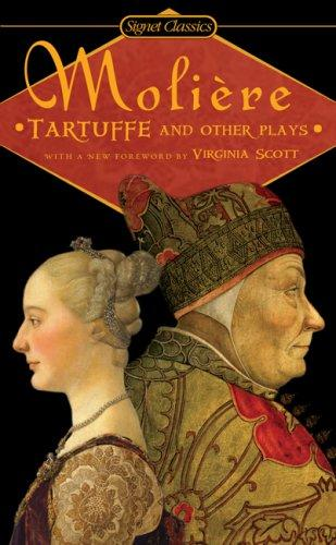 Tartuffe and Other Plays by Molière