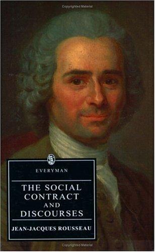 The Social Contract and Discourses by Jean-Jacques Rousseau
