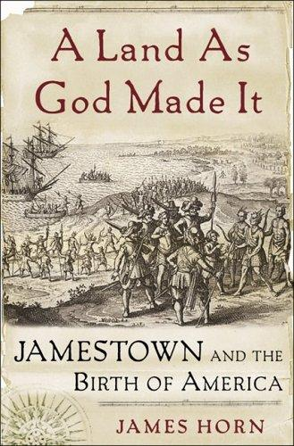 Image 0 of A Land As God Made It: Jamestown and the Birth of America