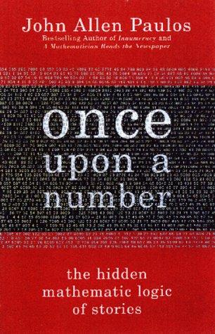 Once upon a number by John Allen Paulos