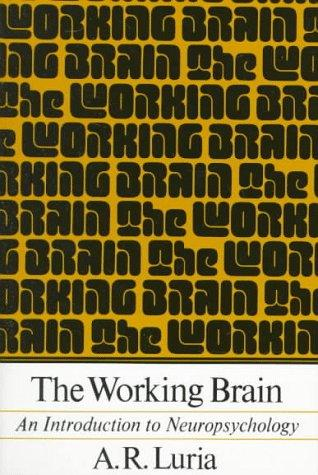 Working Brain by Aleksandr Romanovich Luria