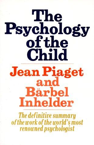 La psychologie de l'enfant by Jean Piaget