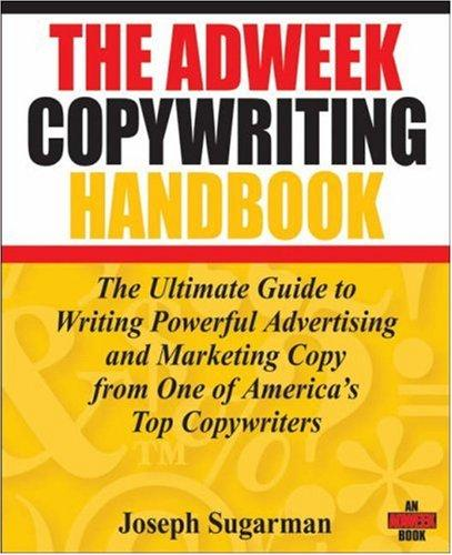 Image 0 of The Adweek Copywriting Handbook: The Ultimate Guide to Writing Powerful Advertis