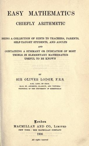 Easy mathematics, chiefly arithmetic by Oliver Lodge