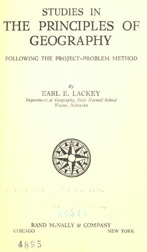 Studies in the principles of geography by Earl Emmet Lackey