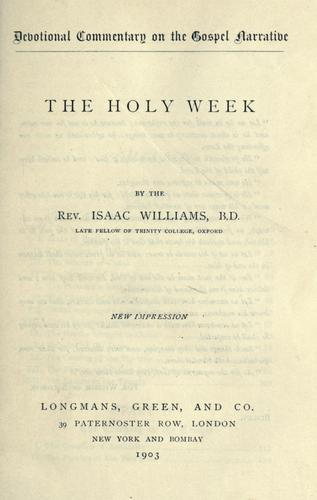 The Holy Week by Isaac Williams