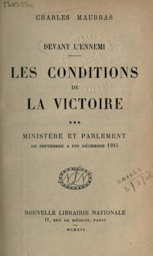 Les conditions de la victoire by Maurras, Charles